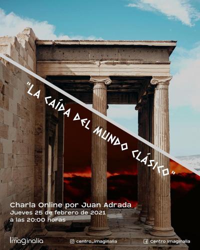 """Charla Online  """"La caída del mundo clásico"""""""